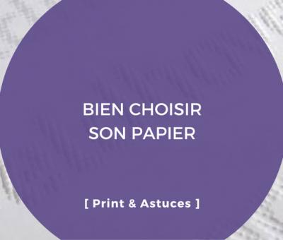 QUEL PAPIER CHOISIR