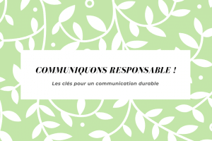 Communiquons Responsable !