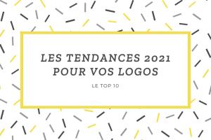 Les Tendances 2021 Pour Vos Logo
