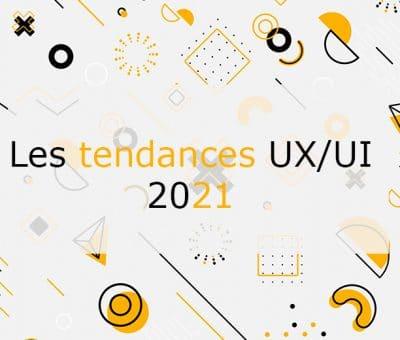 Tendances Ux Ui 2021