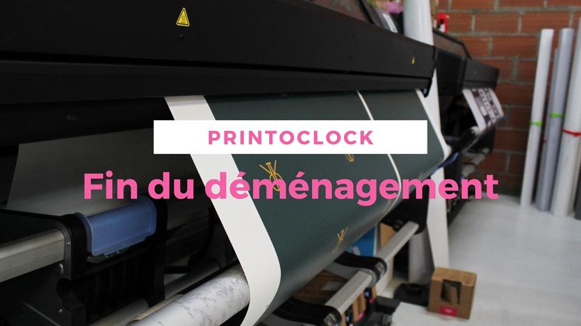 fin demenagement atelier printoclock