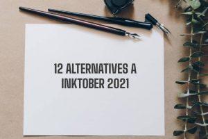 12 alternatives inktober 2021